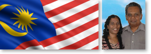 MALAYSIA – PRAISES TO GOD AND PRAYER REQUESTS